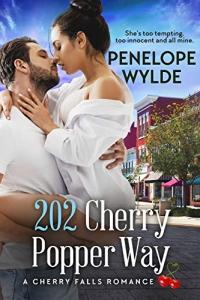 202 Cherry Popper Way by Penelope Wylde