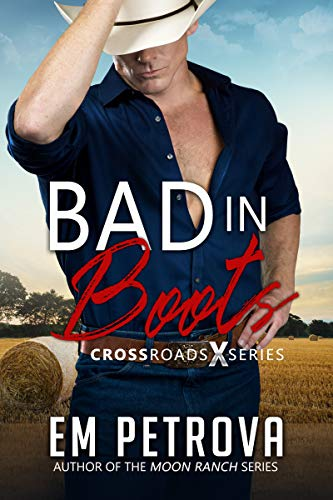 Bad in Boots by Em Petrova