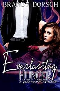 Everlasting Hunger by Brandy Dorsch