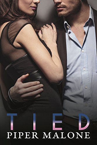 Tied by Piper Malone
