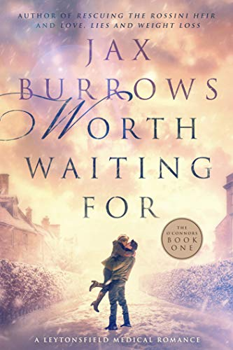 Worth Waiting For by Jax Burrows